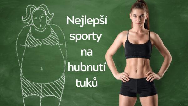 Sporty, které zatočí s tělesnými tuky